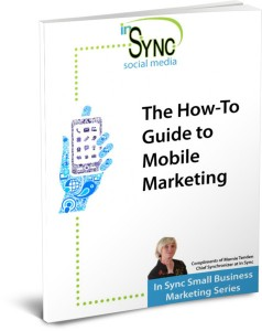 The How-To Guide to Mobile Marketing